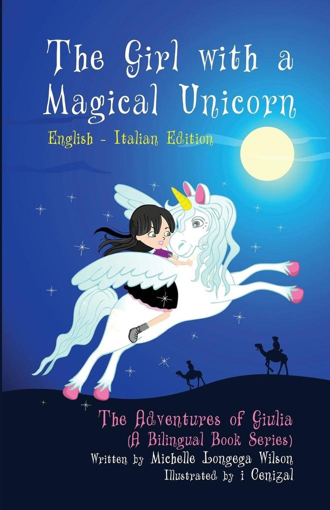 The Girl with a Magical Unicorn / La Bimba con ...