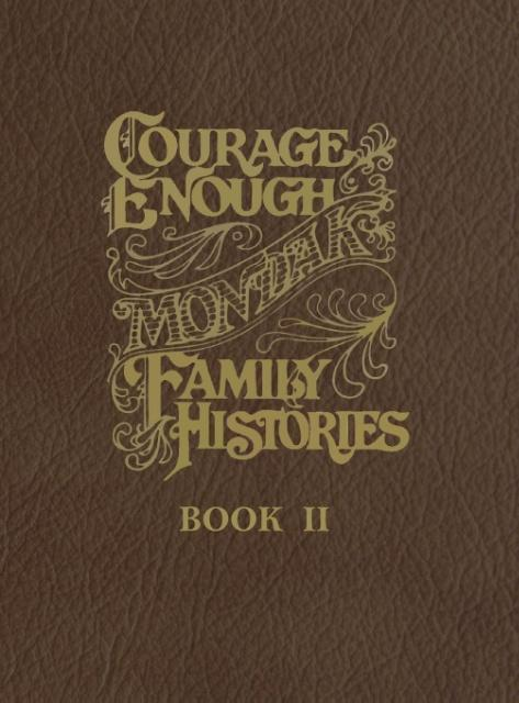 Courage Enough- Book II als Buch von