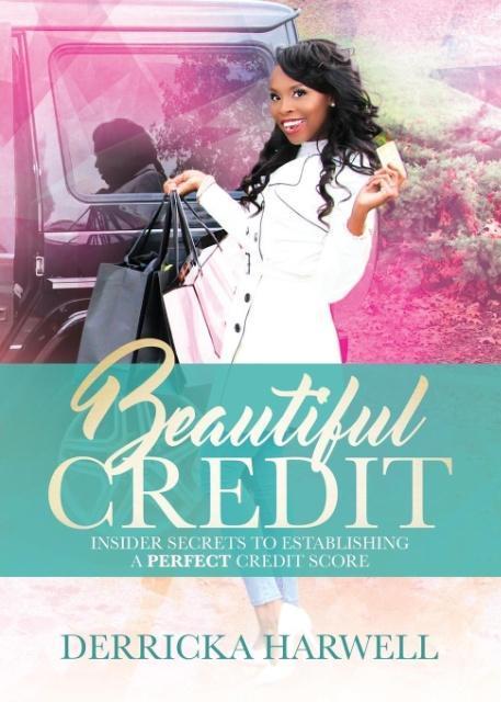 Beautiful Credit als Taschenbuch von Derricka H...