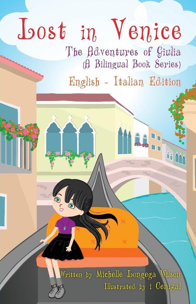Lost in Venice / Persa a Venezia (a bilingual b...