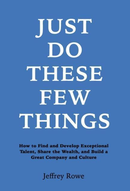 Just Do These Few Things als Buch von Jeffrey A...