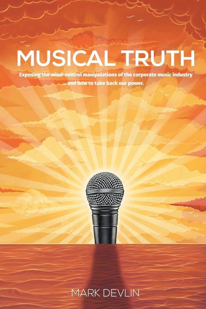 Musical Truth als Buch von Mark Devlin