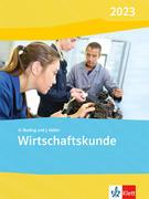 Wirtschaftskunde. Schülerbuch. Ausgabe 2017