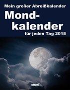 Mond 2018 - Abreißkalender