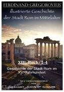Ferinand Gregorovius' illustrierte Geschichte der Stadt Rom im Mittelalter, XIII. Buch/1-4