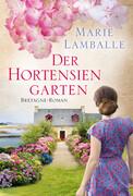 [Marie Lamballe: Der Hortensiengarten]
