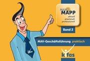 MAVO-MAPP Band 2: MAV - Geschäftsführung praktisch