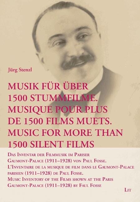 Musik für über 1500 Stummfilme. Musique pour pl...