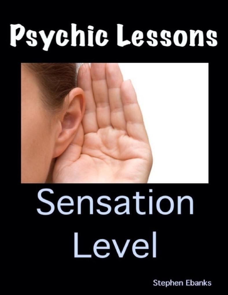 Psychic Lessons: Sensation Level als eBook Down...