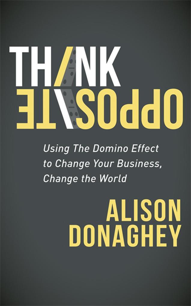 Think Opposite als eBook Download von Alison Do...