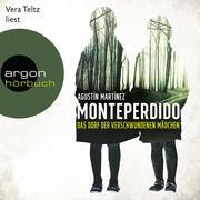Monteperdido - Das Dorf der verschwundenen Mädchen (Autorisierte Lesefassung)