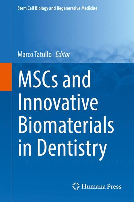 MSCs and Innovative Biomaterials in Dentistry a...