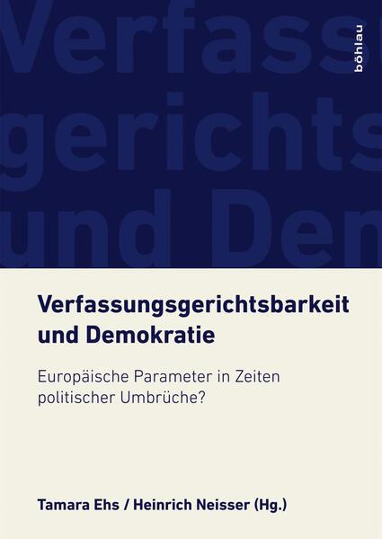 Verfassungsgerichtsbarkeit und Demokratie als B...