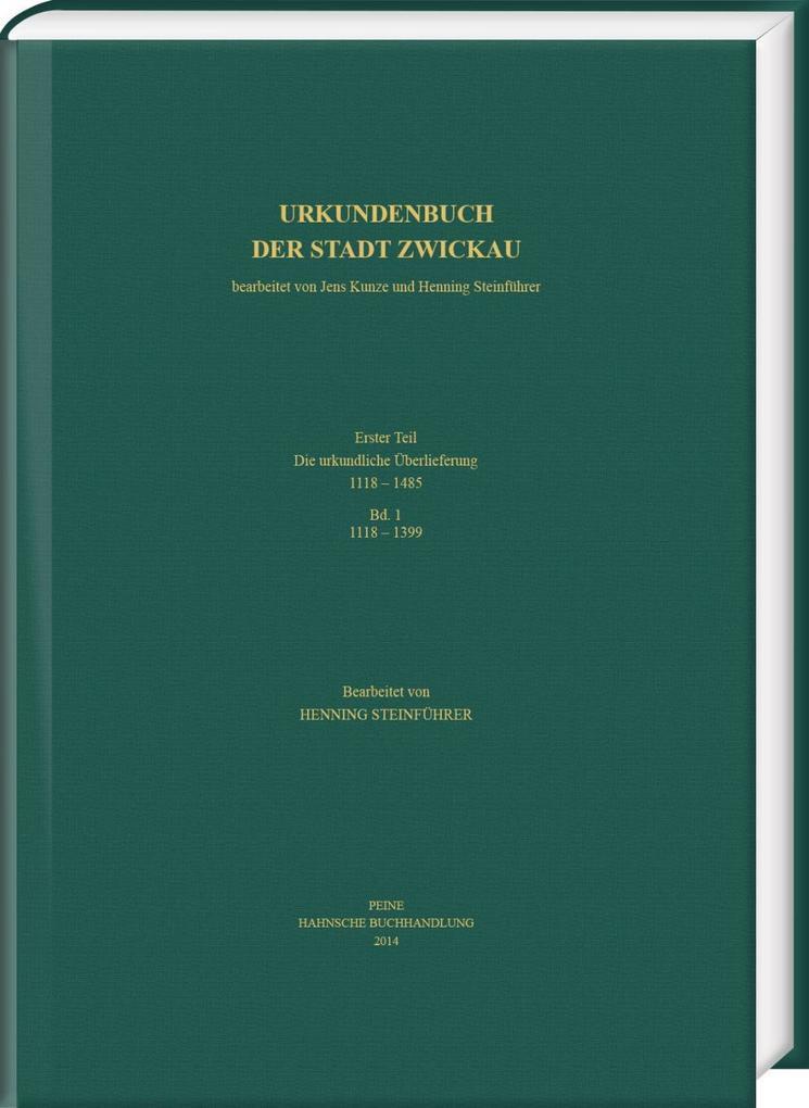 Urkundenbuch der Stadt Zwickau Erster Teil als ...
