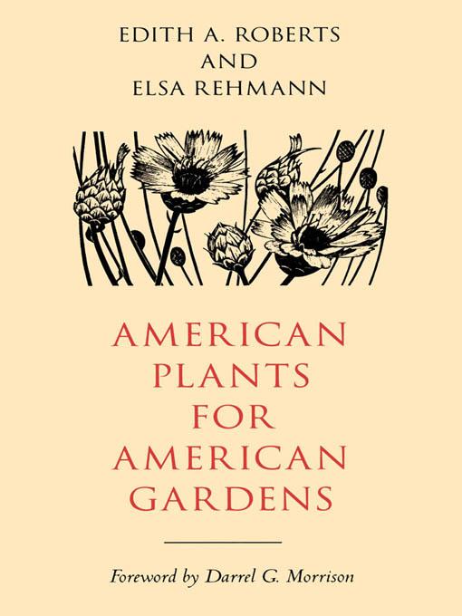 American Plants for American Gardens als eBook ...