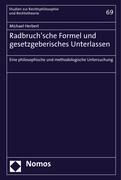 Radbruch'sche Formel und gesetzgeberisches Unterlassen
