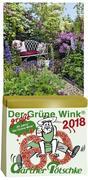 Gärtner Pötschkes Der Grüne Wink MAXI Tages-Gartenkalender 2018
