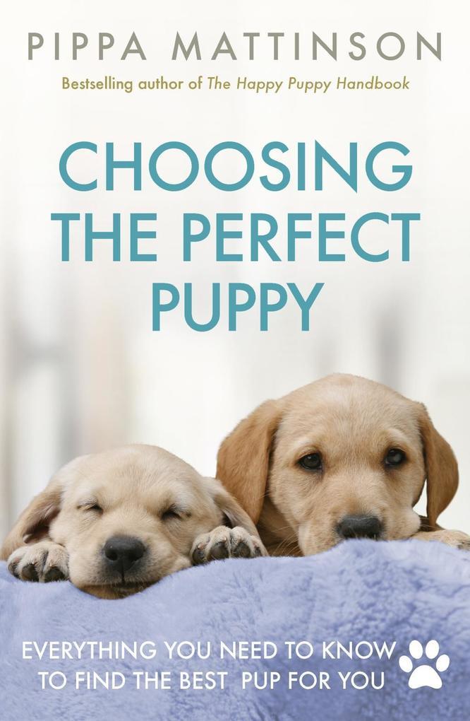 Choosing the Perfect Puppy als eBook Download v...
