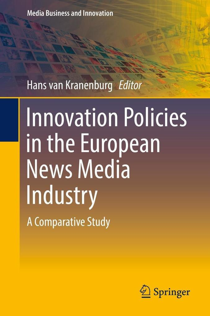 Innovation Policies in the European News Media ...