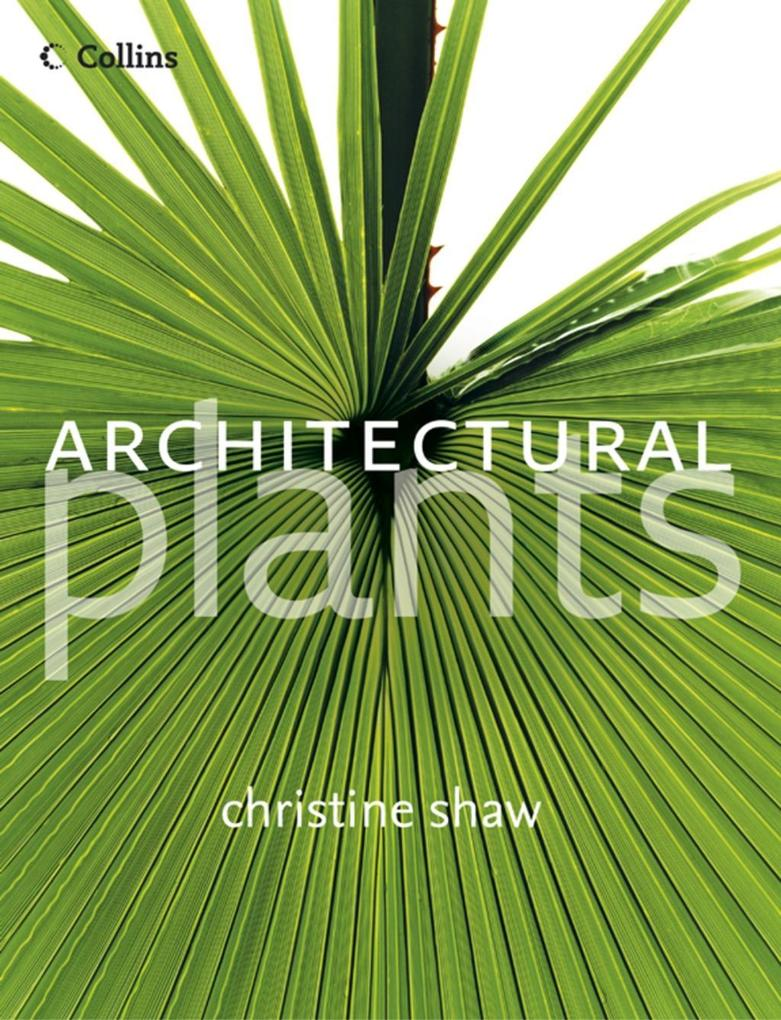 Architectural Plants als eBook Download von Chr...