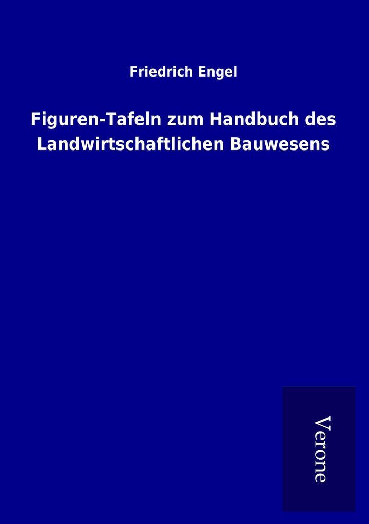 Figuren-Tafeln zum Handbuch des Landwirtschaftl...
