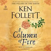 A Column of Fire. Unabridged Edition