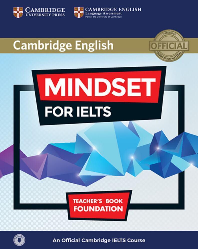 Mindset for IELTS Foundation. Teacher´s Book wi...