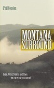 Montana Surround: Land, Water, Nature, and Place