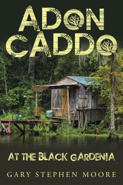 Adon Caddo at the Black Gardenia als Taschenbuc...
