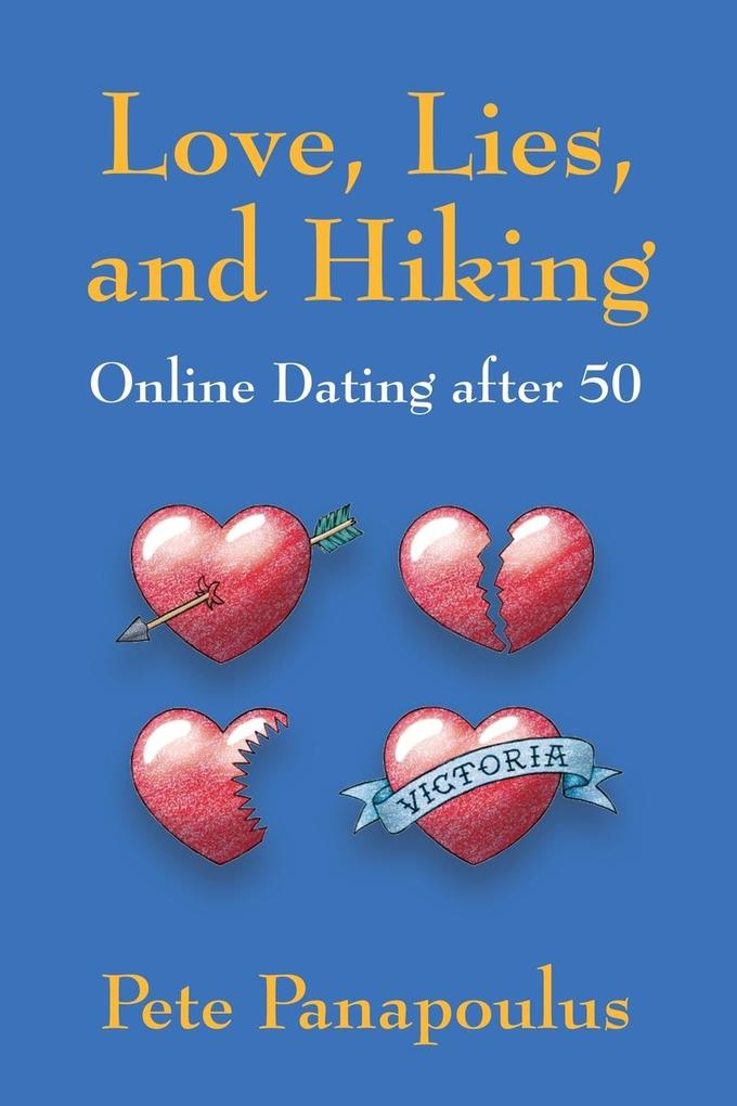 Love, Lies, and Hiking - Online Dating after 50...