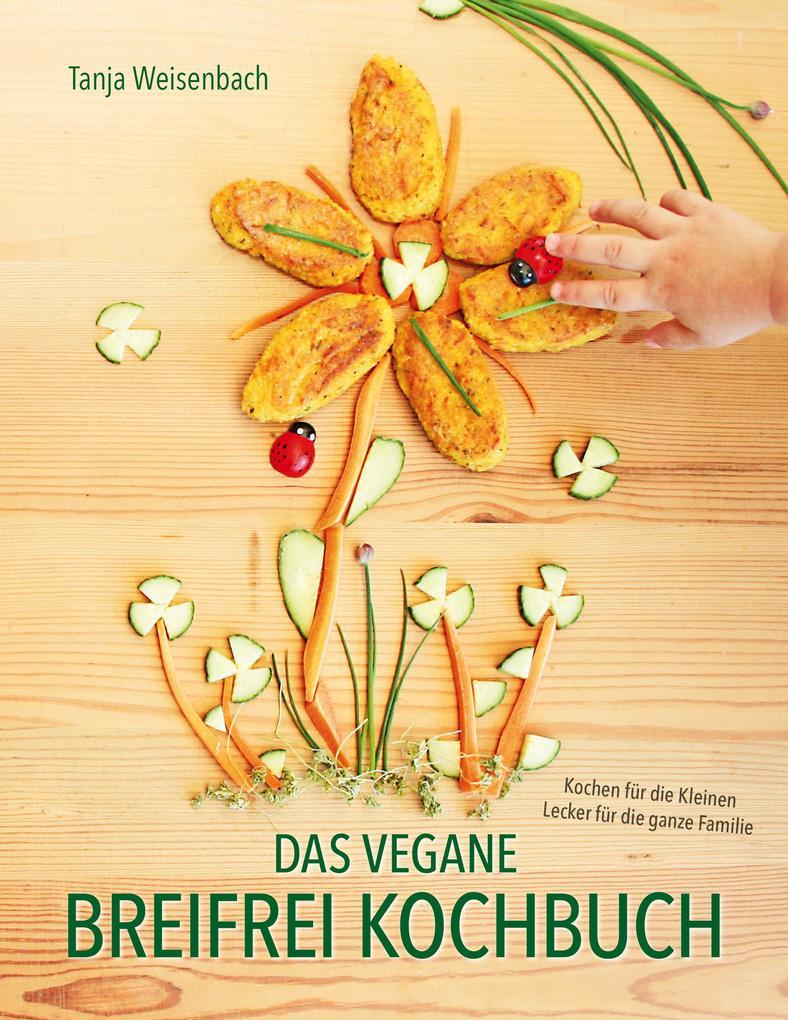 Das vegane Breifrei Kochbuch als eBook