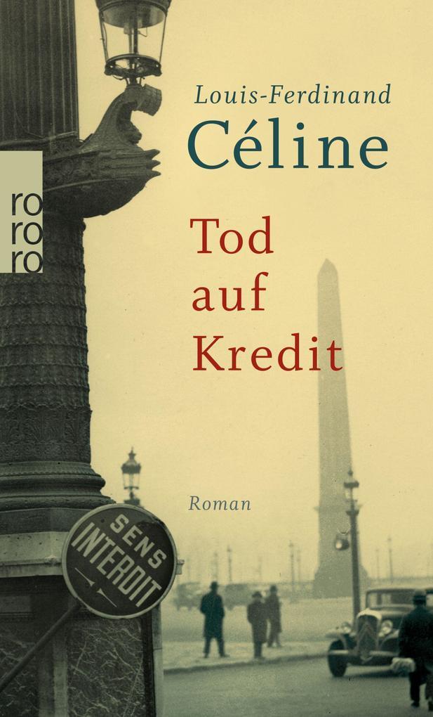 Tod auf Kredit als Taschenbuch von Louis-Ferdin...