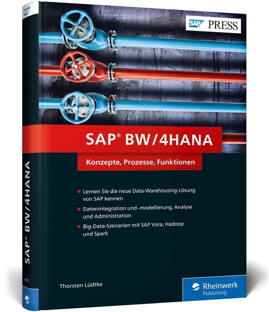 SAP® BW/4HANA als Buch von Thorsten Lüdtke