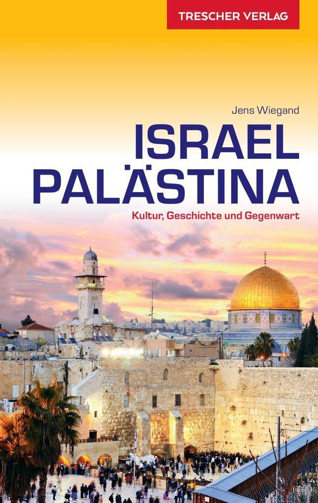 Israel und Palästina als Buch von Jens Wiegand