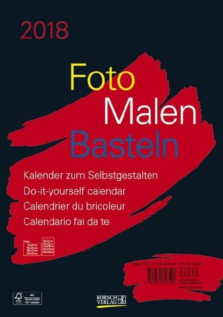 Foto-Malen-Basteln schwarz 2018 Format A4 als Kalender