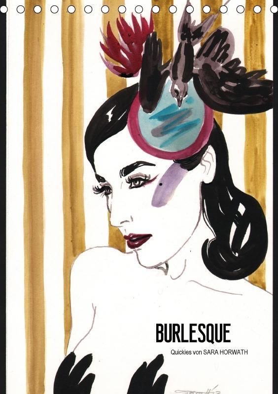 Burlesque (Tischkalender 2018 DIN A5 hoch)