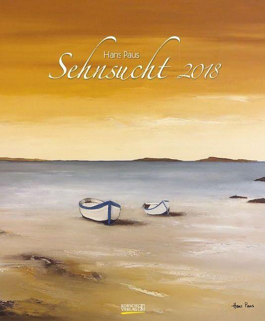 Sehnsucht 2018. Kunst Art Kalender