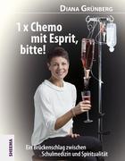 1 x Chemo mit Esprit, bitte!