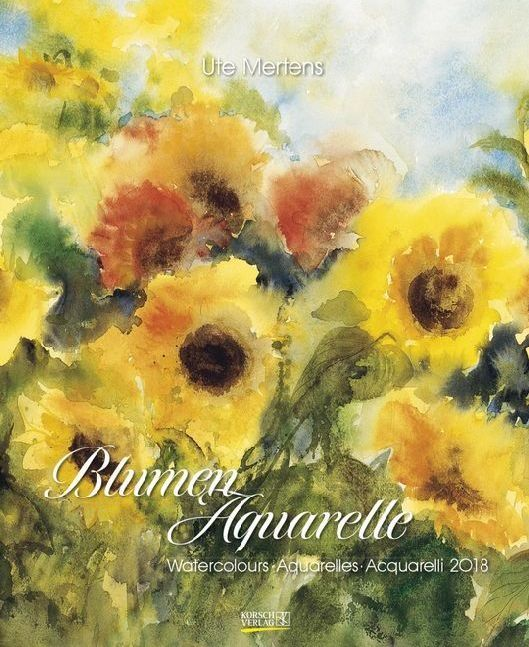 Blumenaquarelle 2018. Kunst Special Kalender