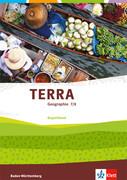 TERRA Geographie. Begleitband 7./8. Klasse. Ausgabe Baden-Württemberg ab 2016
