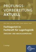Prüfungsvorbereitung aktuell - Fachkraft für Lagerlogistik