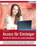 Access für Einsteiger - für Access 2010, 2013 und 2016
