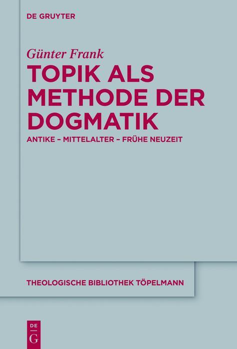 Topik als Methode der Dogmatik als eBook