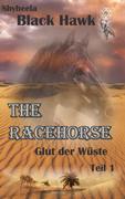 The Racehorse - Glut der Wüste