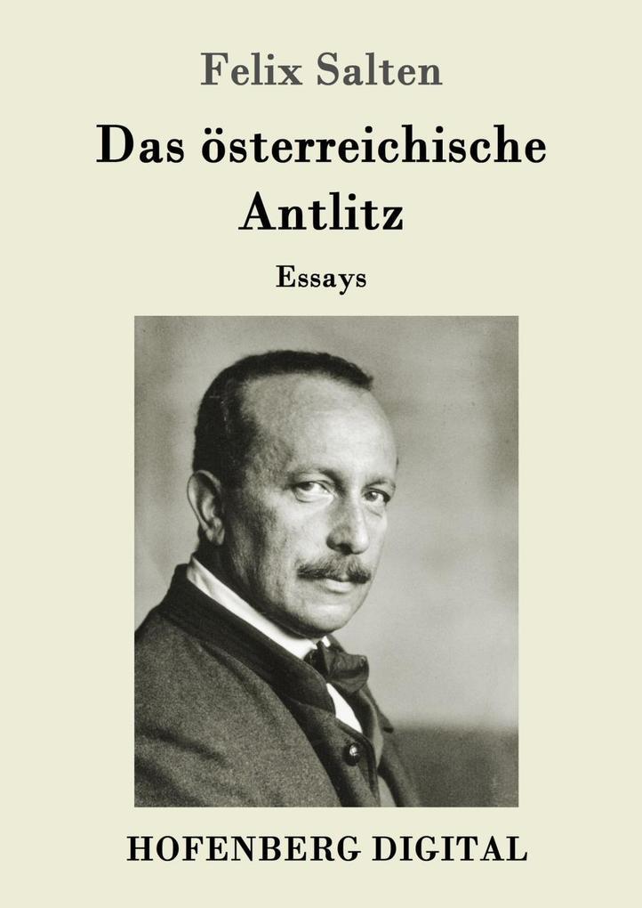 Das österreichische Antlitz als eBook Download von Felix Salten - Felix Salten