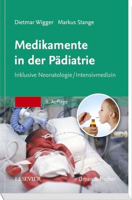Medikamente in der Pädiatrie als Buch von Dietm...