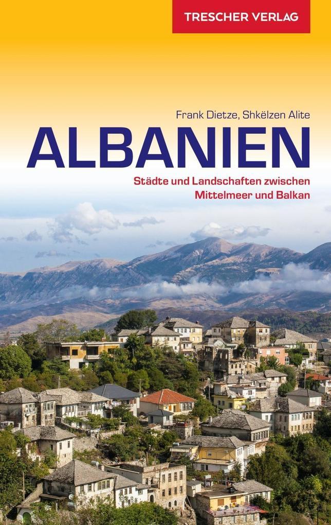 Reiseführer Albanien als Buch von Frank Dietze,...