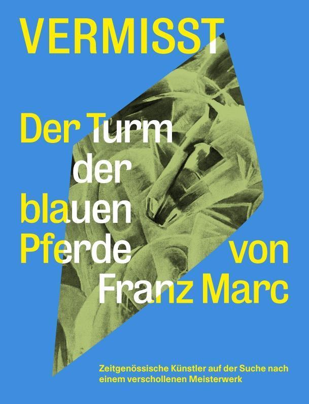 Vermisst. Der Turm der blauen Pferde von Franz ...