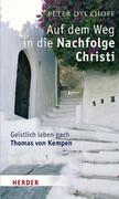 Auf dem Weg in die Nachfolge Christi