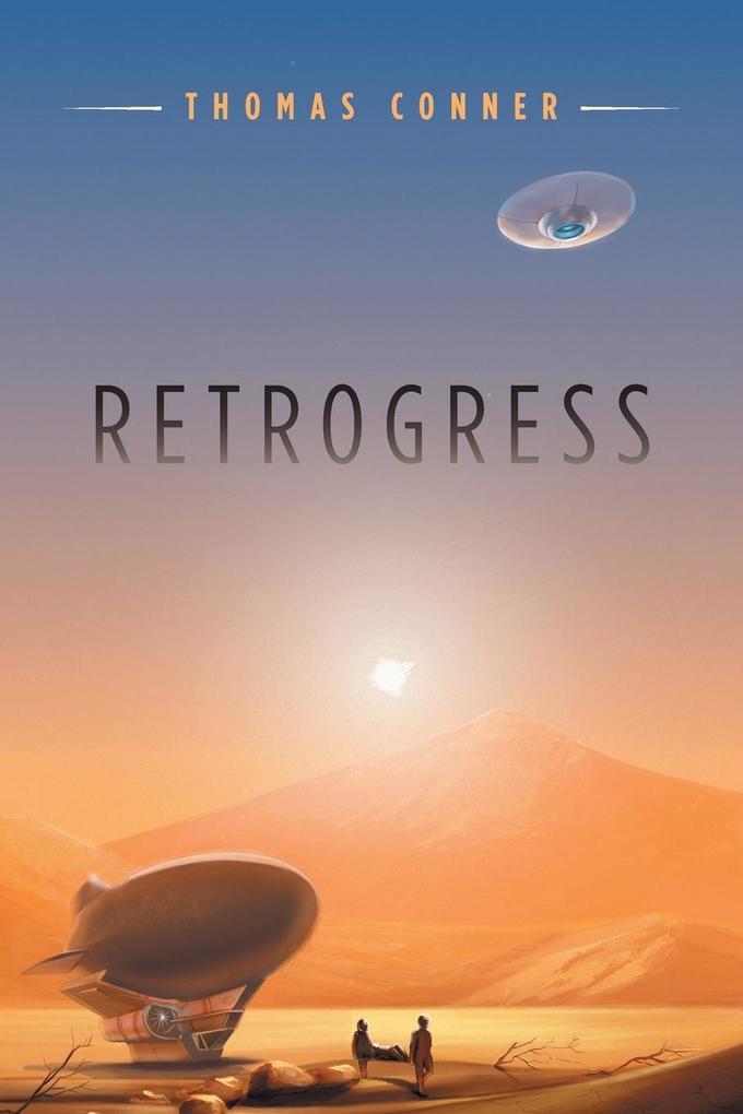 Retrogress als Taschenbuch von Thomas Conner